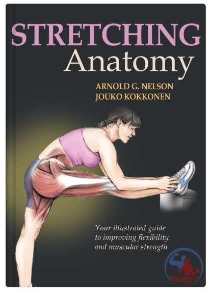 آناتومی تمرینات کششی به همراه برنامه تمرینی و آموزش