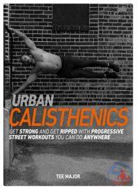 کالیستنیک شهری یا حرکات ورزشی بدون نیاز به وسیله